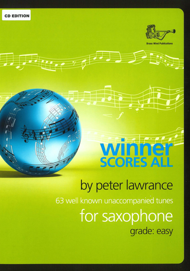 Winner Scores All for Alto Saxophonewith CD